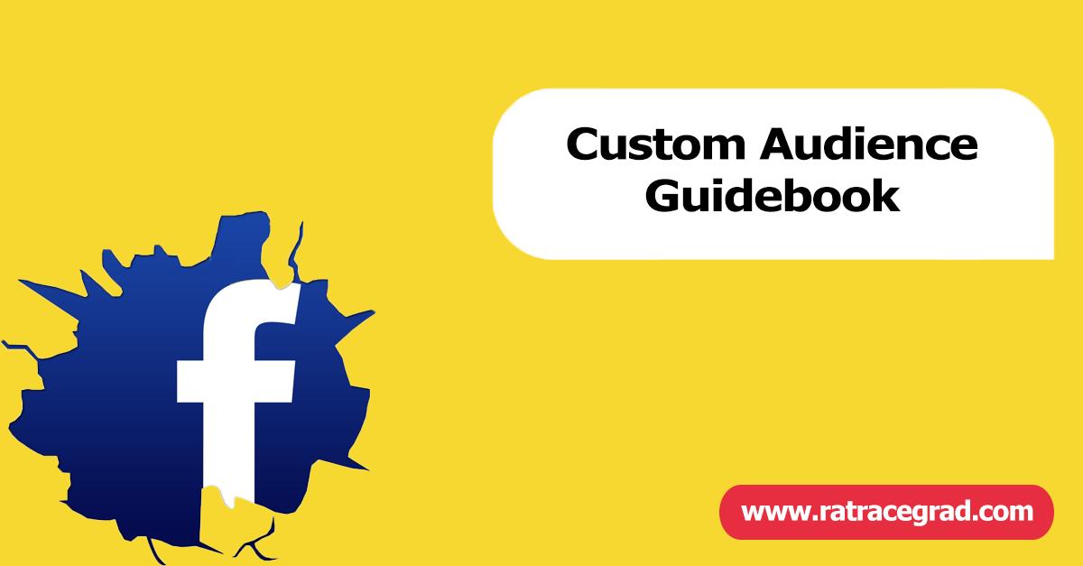 Facebook Custom Audience Guidebook