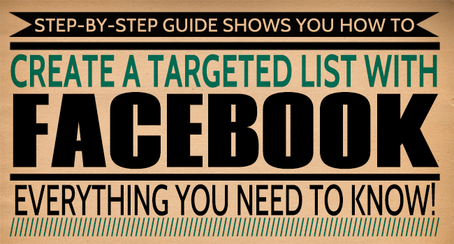 How you can create a targeted list using facebook